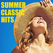 Summer Classic Hits by Various Artists