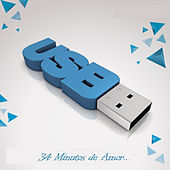 34  Minutos de Amor.. by Usb