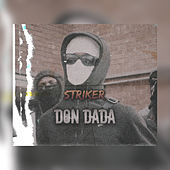 DON DADA by Striker