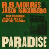 Paradise (feat. Tom Roznowski, Janas Hoyt & Hector Quirko) by Jason Ringenberg