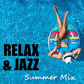 Relax & Jazz Summer Mix by Various Artists