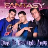 Como Te Recuerdo Amor von Fantasy