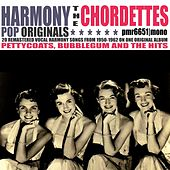 Pettycoats, Bubblegum and the Hits di The Chordettes
