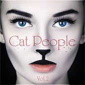 Cat People Vol. 2 by Various Artists