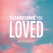 Someone You Loved (Acoustic) de Beth