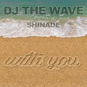 With You de DJ The Wave
