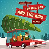 Christmas Songs for Mum, Dad & the Kids, Volume 2 de Various Artists