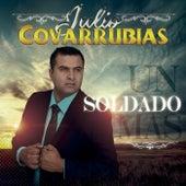 Un Soldado Màs by Julio Covarrubias