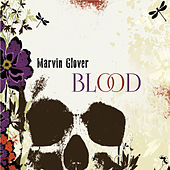Blood de Marvin Glover