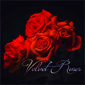 Velvet Roses by Various Artists