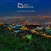 The Kingston Files by Data Dreads