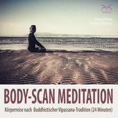Body-Scan Meditation - Körperreise nach Buddhistischer Vipassana-Tradition (24 Minuten) von Pierre Bohn