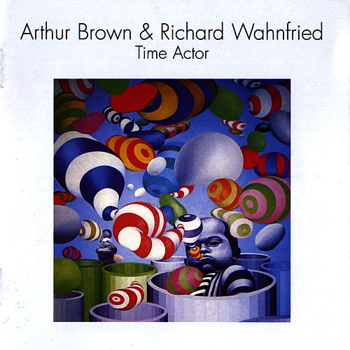 Time Actor by Arthur Brown