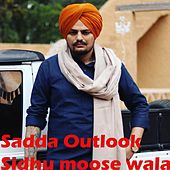 Sadda Outlook Sidhu moose wala de Khushank Dalal