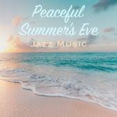 Peaceful Summer's Eve Jazz Music de Various Artists