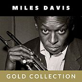 Miles Davis - Gold Collection van Miles Davis