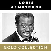 Louis Armstrong - Gold Collection by Louis Armstrong