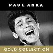 Paul Anka - Gold Collection by Paul Anka
