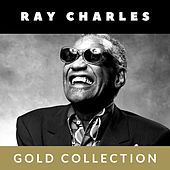 Ray Charles - Gold Collection de Ray Charles