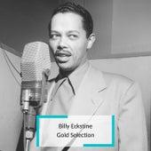 Billy Eckstine - Gold Selection by Billy Eckstine