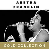 Aretha Franklin - Gold Collection von Aretha Franklin