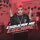 Esquema no Escape by Thiaguinho