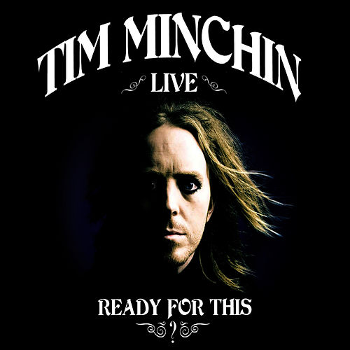 Ready for This? by Tim Minchin