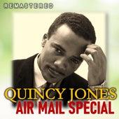 Air Mail Special (Remastered) von Quincy Jones