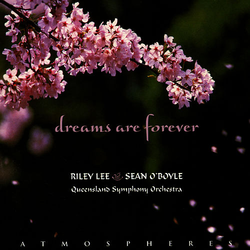 Dreams Are Forever by Riley Lee