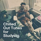 Chilled out Tunes for Studying by Café Ibiza Chillout Lounge, Bedtime Relaxation, Chillout Lounge Relax