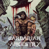 Barbarian Ancestry by Snowgoons