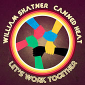 Let's Work Together by William Shatner