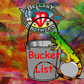 Bucket List by Bellamy Brothers