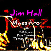 Jazz Maestro by Jim Hall