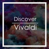 Discover Vivaldi by Antonio Vivaldi