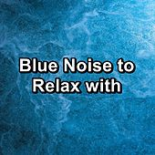 Blue Noise to Relax with de White Noise Research (1)