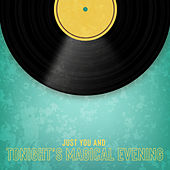 Just You and Tonight's Magical Evening by Various Artists