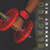 Electro Workout Mix von Various Artists