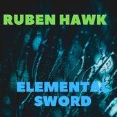 Elemental Sword de Ruben Hawk