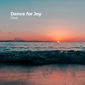 Dance for Joy von Dave