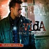 Mi Vida - Release Single von René González