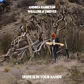 Hope Is in Your Hands de Andrea Hamilton