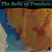 The Bells of Freedom von Alan Lee Witherspoon