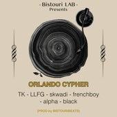 Orlando Cypher de Tk & Llfg Bistouribeats