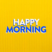 Happy Morning de Various Artists