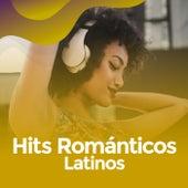 Hits Románticos latinos de Various Artists