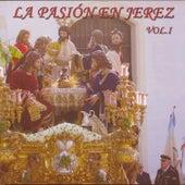La Pasión en Jerez Vol. 1 de Varios Artistas