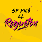 Se picó el Reguetón von Various Artists