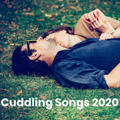 Cuddling Songs 2020 von Various Artists