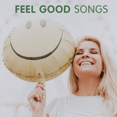 Feel Good Songs de Various Artists